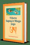 Tenzin Wangyal Rinpoche. Tibeto sapnų ir miego joga