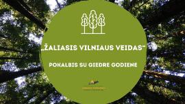 Žaliasis Vilniaus veidas