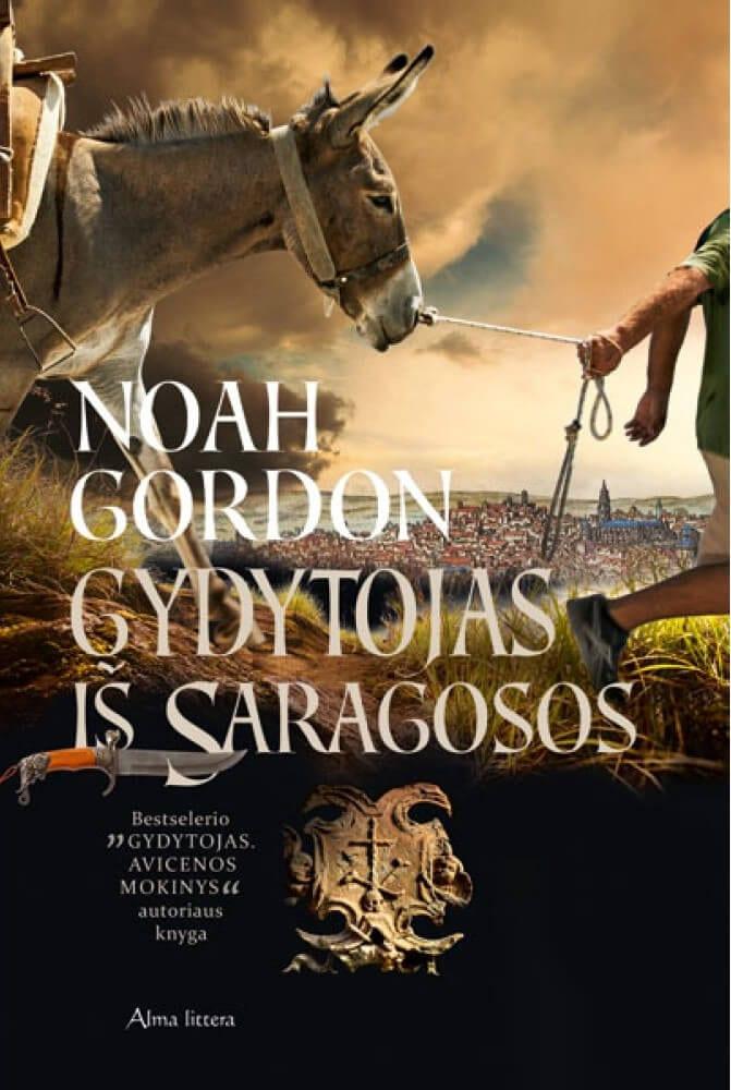 "Noah Gordon ""Gydytojas iš Saragosos"""
