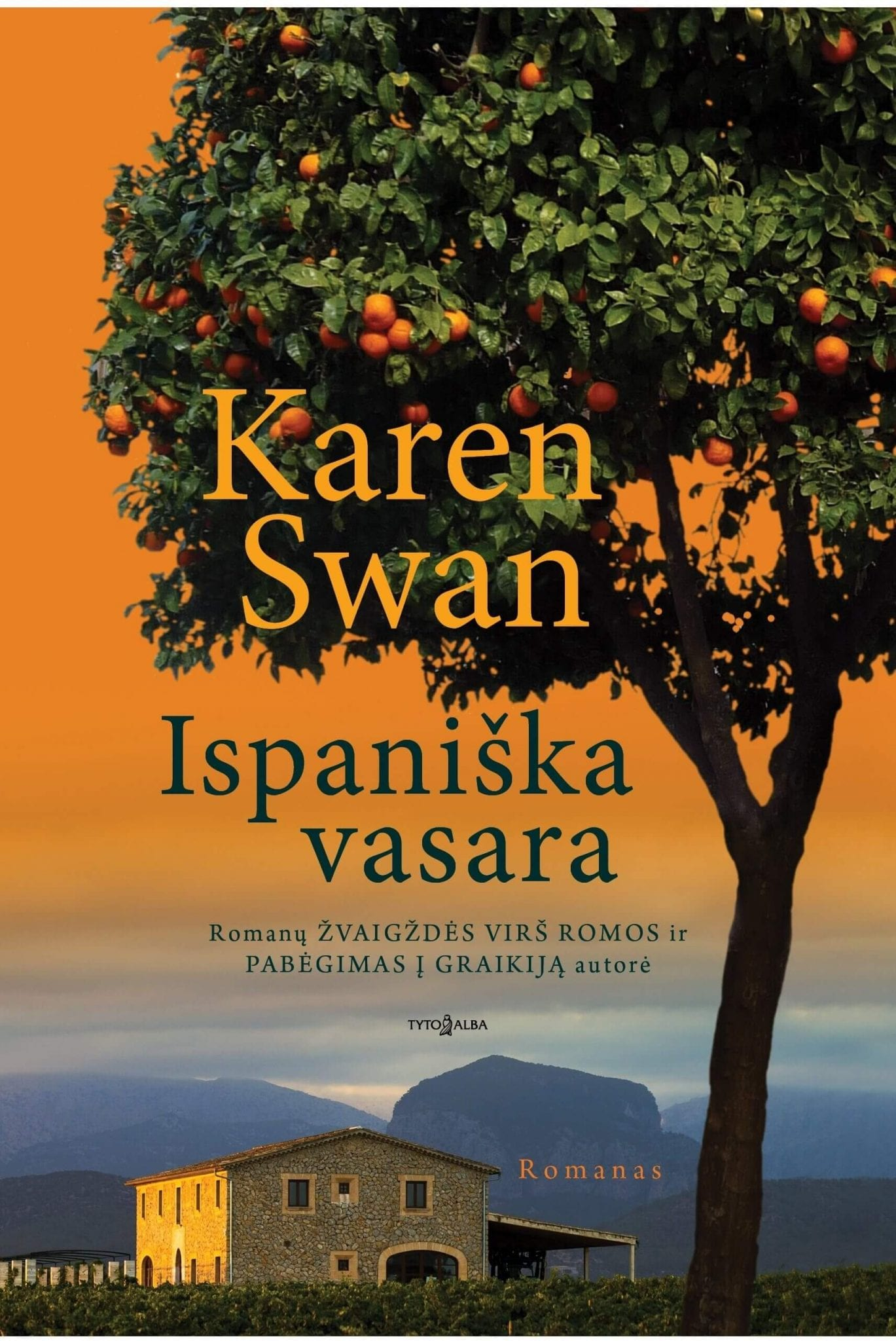 "Karen Swan ""Ispaniška vasara"""