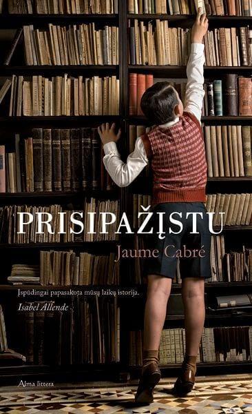 """Jaume Cabré """"Prisipažįstu"""""""