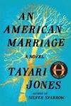 Tayari Jones_An American marriage