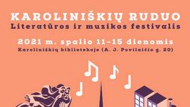 "Festivalis ""Karoliniskiu ruduo"""